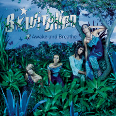 Awake and Breathe - B-Witched