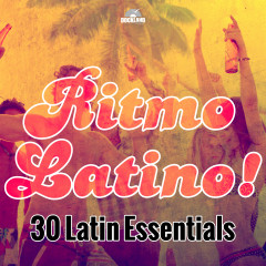 Ritmo Latino! 30 Latin Dance Essentials - Various Artists