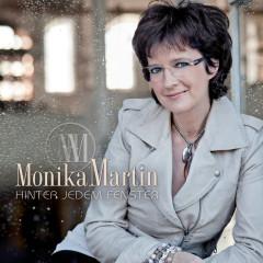 Hinter jedem Fenster - Monika Martin