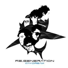 Re.Genaration - DAYDREAM
