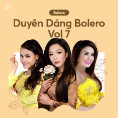 Duyên Dáng Bolero Vol 7 - Ngọc Hạ, Hà Thanh Xuân, Hạ Vy