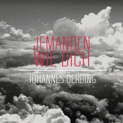 Jemanden wie dich - Johannes Oerding