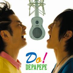 Do! - DEPAPEPE