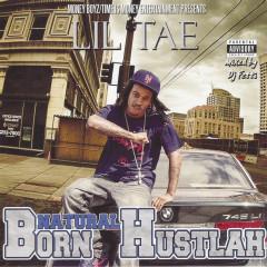Natural Born Hustlah - Lil Tae
