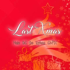 Last Xmas (Single)