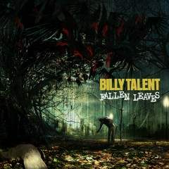 Fallen Leaves - Billy Talent
