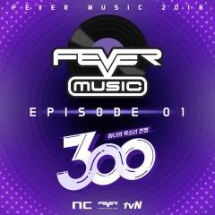 TVN 300 X NC FEVER MUSIC – EP1 (Single)