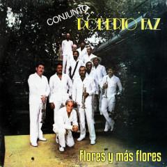 Flores y Más Flores (Remasterizado) - Conjunto Roberto Faz