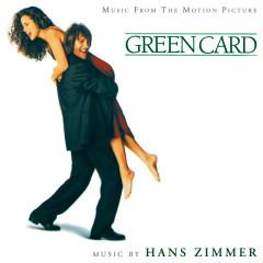 Green Card (Original Motion Picture Soundtrack) - Hans Zimmer