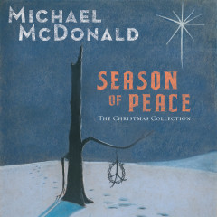 Season of Peace: The Christmas Collection - Michael McDonald