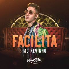 Facilita - MC Kevinho
