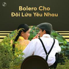 Bolero Cho Đôi Lứa Yêu Nhau - Hồng Phượng, Lưu Ánh Loan, Huỳnh Thật, Tùng Anh
