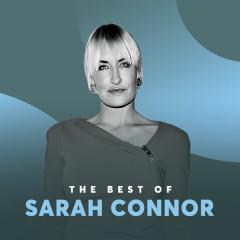 Những Bài Hát Hay Nhất Của Sarah Connor - Sarah Connor