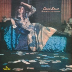 The Man Who Sold the World (2015 Remaster) - David Bowie