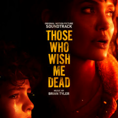 Those Who Wish Me Dead (Original Motion Picture Soundtrack) - Brian Tyler