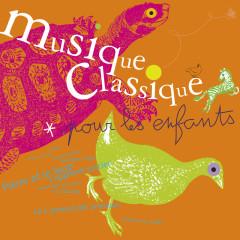 Musique classique pour les enfants - Various Artists