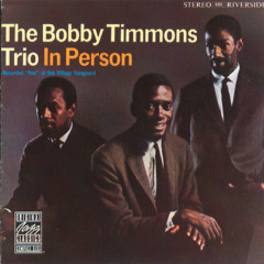 In Person - Bobby Timmons Trio