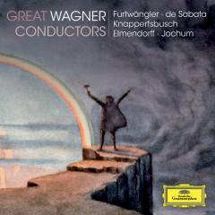 Great Wagner Conductors - Münchner Philharmoniker, Berliner Philharmoniker, Orchester der Staatsoper Berlin, Staatskapelle Berlin, Symphonieorchester des Bayerischen Rundfunks