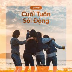 Cuối Tuần Sôi Động - Various Artists