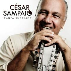Cesar Sampaio Canta Sucessos