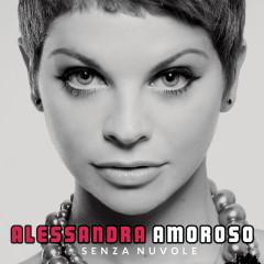 Senza Nuvole - Alessandra Amoroso