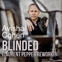 Blinded (Laurent Pepper Rework)