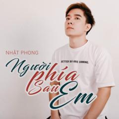 Người Phía Sau Em (Single) - Nhật Phong