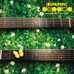 depacla - Depapepe Plays The Classics - - DEPAPEPE