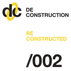 Deconstruction Reconstructed 002 - Various Artists