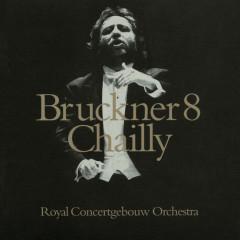 Bruckner: Symphony No. 8 - Royal Concertgebouw Orchestra, Riccardo Chailly