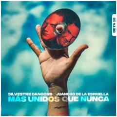 Más Unidos Que Nunca Beta 16 - Silvestre Dangond, Juancho De La Espriella