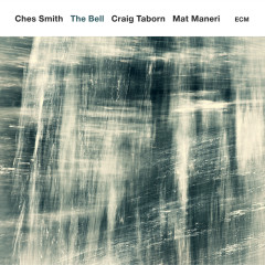 The Bell - Ches Smith, Craig Taborn, Mat Maneri
