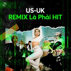 Remix Là Phải Hit - Various Artists