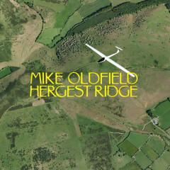 Hergest Ridge (Single Disc Version) - Mike Oldfield
