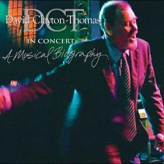 In Concert: A Musical Biography - David Clayton-Thomas