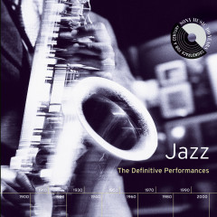 Jazz: The Definitive Performances - Various Artists