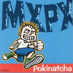 Pokinatcha - MxPx