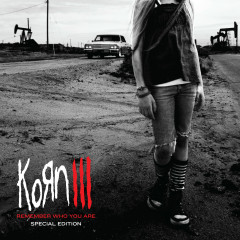 Korn III: Remember Who You Are (Special Edition)