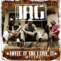 Hate It or Love It Mixtape - Jag