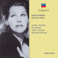 Hilde Gueden - The Early Years - Hilde Gueden, Wiener Staatsopernchor, Wiener Staatsopernorchester, Wilhelm Loibner, Wiener Philharmoniker