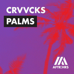 Palms (Single) - Crvvcks