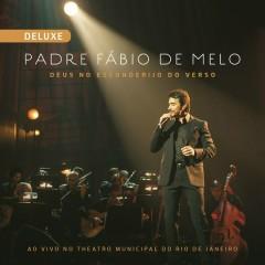 Deus no Esconderijo do Verso (Ao Vivo) [Deluxe] - Padre Fábio De Melo