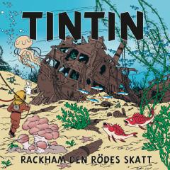 Rackham den Rödes skatt - Tintin, Tomas Bolme, Bert-Åke Varg