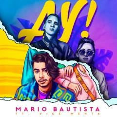 AY! (Single) - Mario Bautista