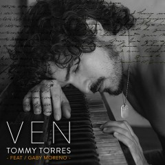 Ven (feat. Gaby Moreno) - Tommy Torres