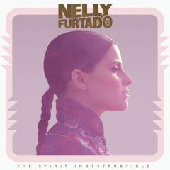 The Spirit Indestructible (Deluxe Version) - Nelly Furtado