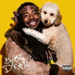 Big Baby DRAM (Deluxe) - DRAM