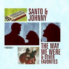 The Way We Were & Other Favorites (Digitally Remastered) - SANTO, Johnny