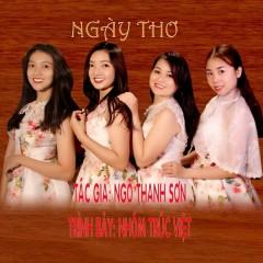 Ngày Thơ (Single) - Nhóm Trúc Việt