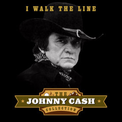 I Walk the Line (The Johnny Cash Collection) - Johnny Cash